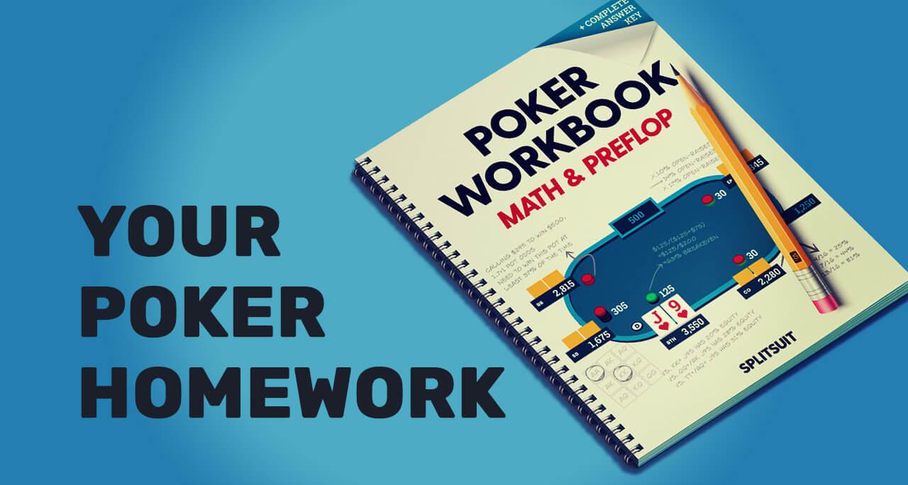 Your Poker Homework